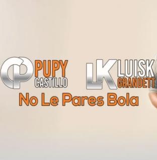 Descarga No le pares bola el nuevo sencillo de Pupy Castillo & Luisk Grandett