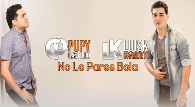 No le pares Bolas Pupy Castillo