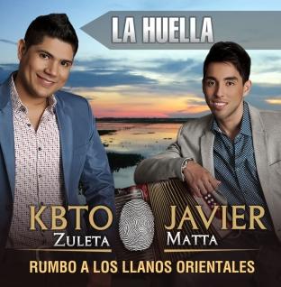 Kbto Zuleta + Javier Matta Rumbo A Los Llanos Orientales