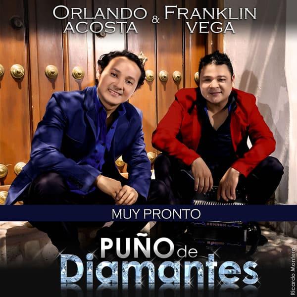 Orlando Acosta & Franklin Vega puño de diamantes
