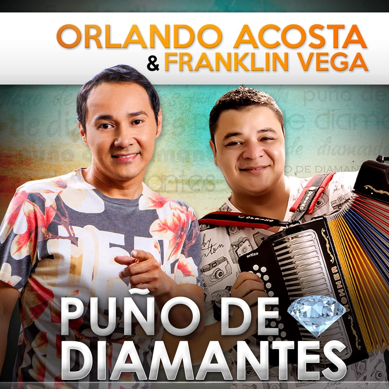 Orlando Acosta y Franklin Vega puño de diamantes