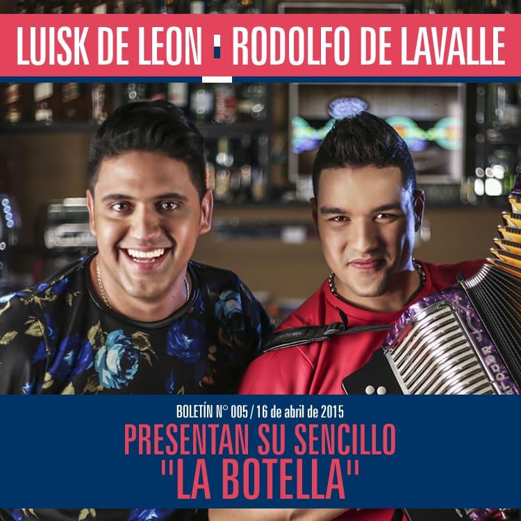 La botella Luisk de Leon y Rodolfo de la Valle