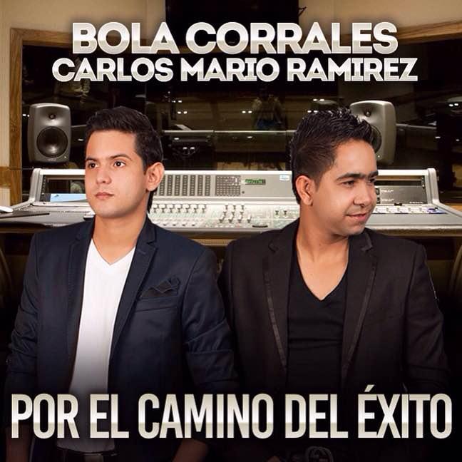 Bola Corrales y Carlos Mario Ramirez