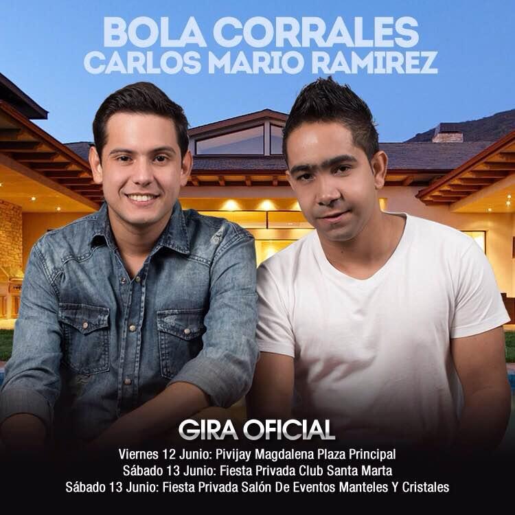 Bola Corrales & Carlos Mario Ramírez continúan consolidándose