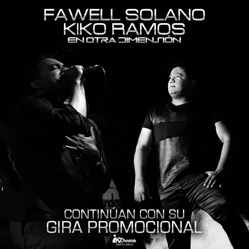 Fawell Solano & Kiko Ramos continúan con su gira promocional