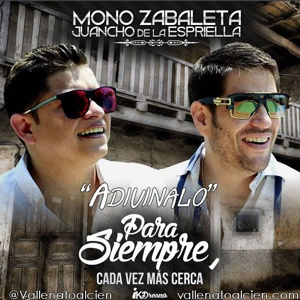 Adivinalo Mono Zabaleta y Juancho de la Espriella Para Siempre @Vallenatoalcien