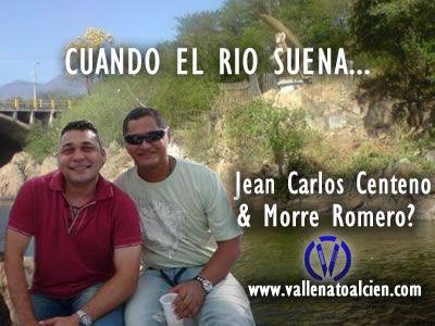Jean Carlos Centeno y Morre Romero Posible Union