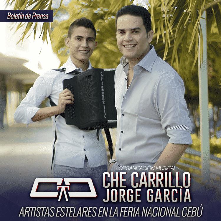 Che Carrillo & Jorge García artistas Estelares en la Feria Nacional Cebú