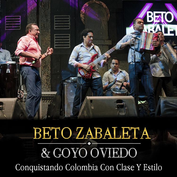 Beto Zabaleta y Goyo Oviedo  Conquistando Colombia Con Clase Y Estilo