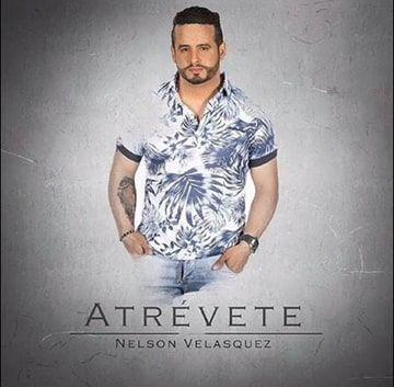 Atrevete Nelson Velasquez