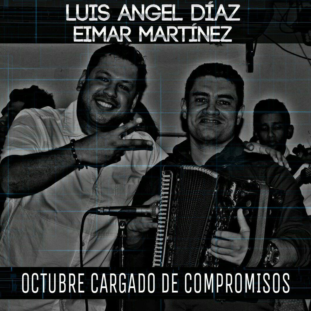 OCTUBRE CARGADO DE COMPROMISOS: LUIS ANGEL DÍAZ Y EIMAR MARTÍNEZ