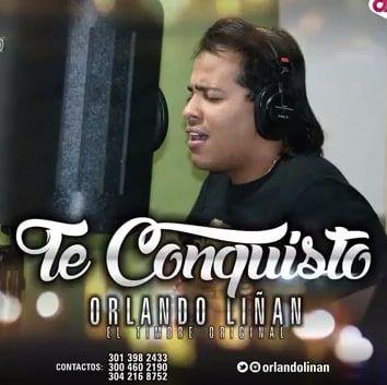 Orlando Liñan te conquisto