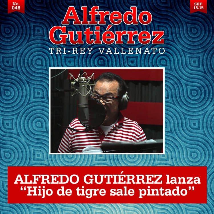 Hijo de tigre sale pintado Alfredo gutierrez