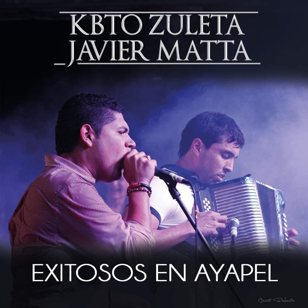 Kbto Zuleta & Javier Matta Exitosos En Ayapel