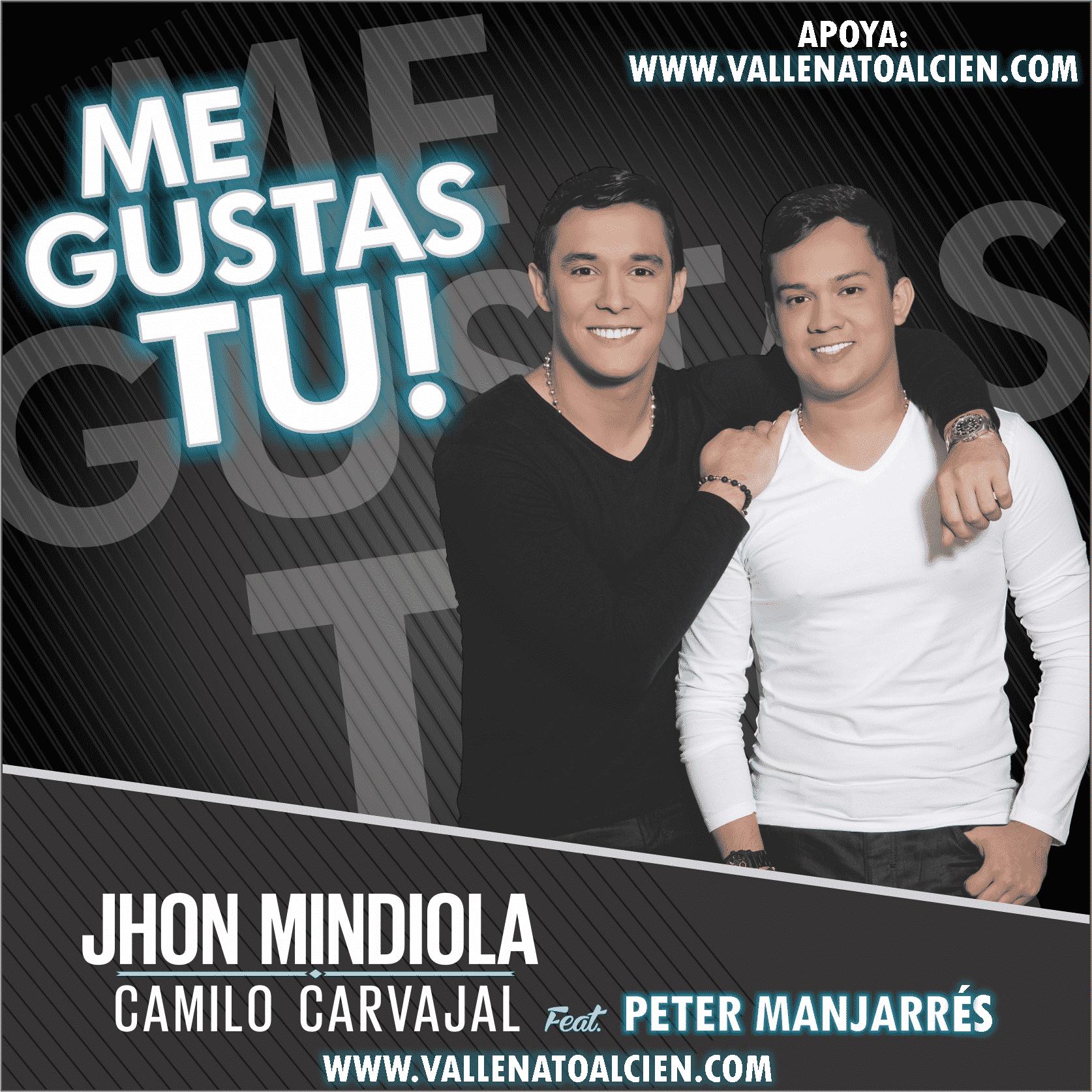 Me gustas tú Jhon Mindiola y Camilo Carvajal