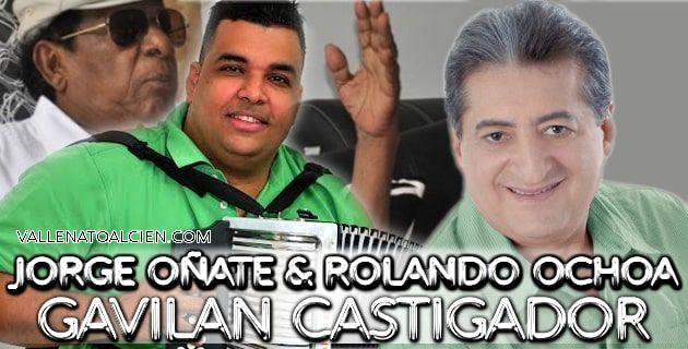 Jorge Oñate y Rolando Ochoa Gavilan Castigador