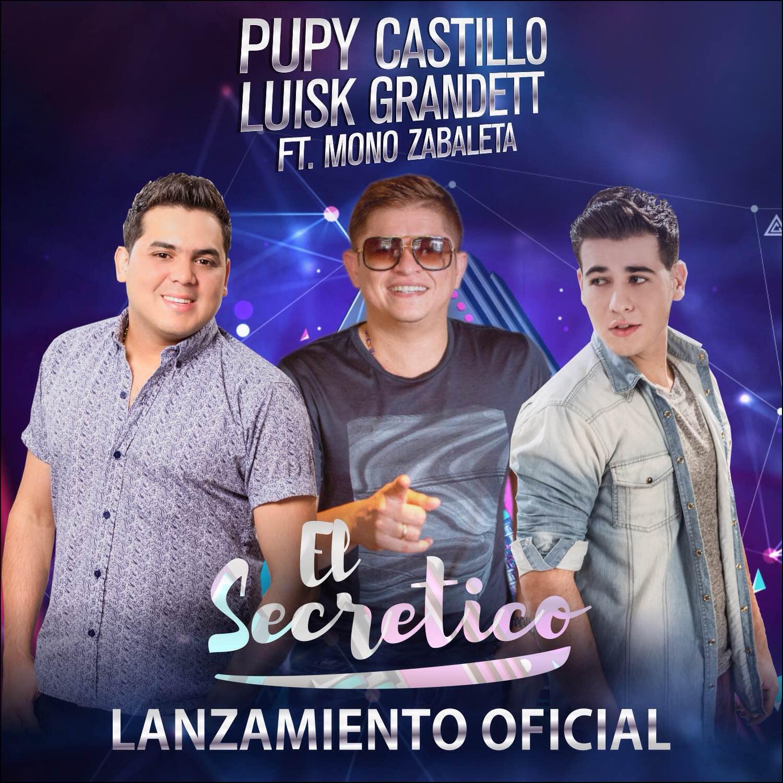 El secretico Pupy Castillo ft Mono Zabaleta