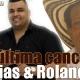 """Descarga """"La última canción"""" homenaje a Calixto Ochoa Martín Elias & Rolando Ochoa"""