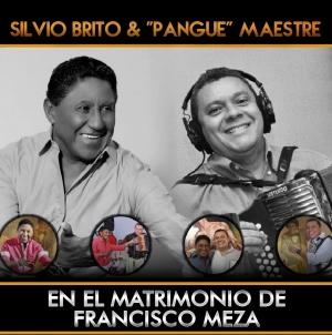 Silvio Brito & Pangue Maestre en el matrimonio de Francisco Meza