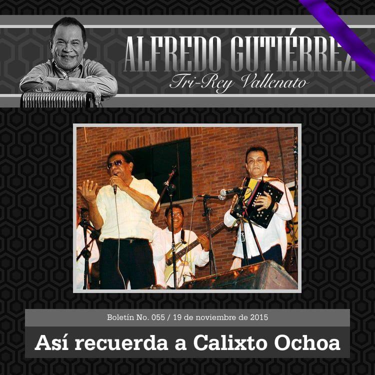 Así recuerda ALFREDO GUTIÉRREZ a Calixto Ochoa