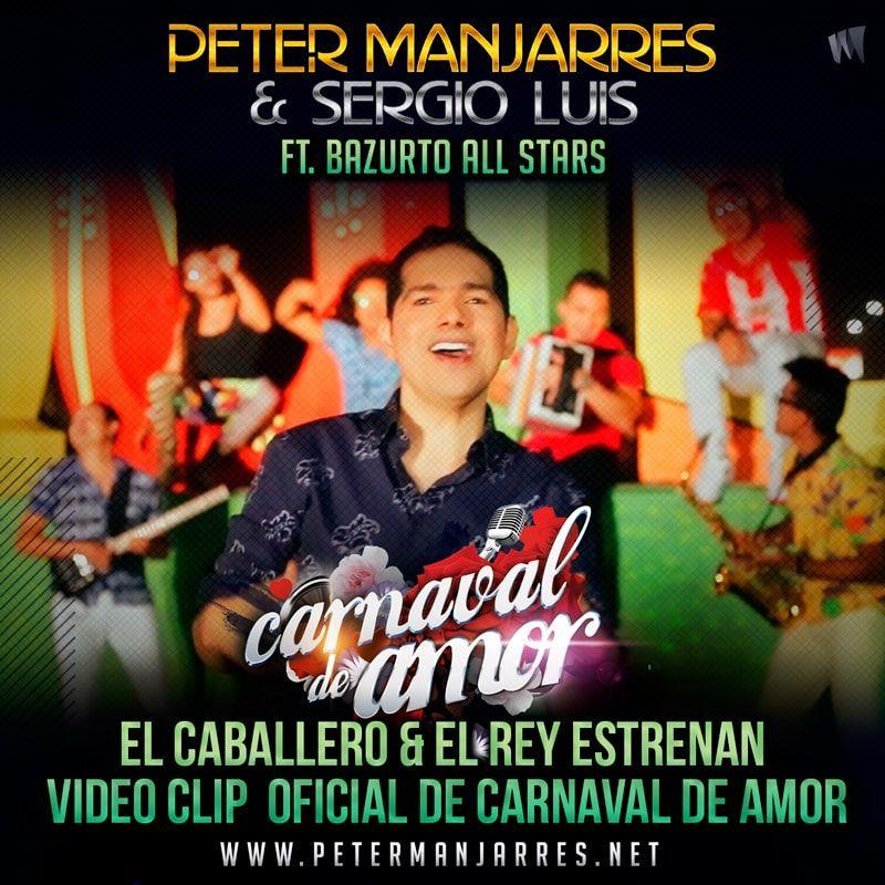 Peter Manjarres hace el lanzamiento de su vídeo Carnaval de Amor