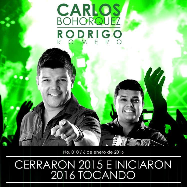 Carlos Bohorquez & Rodrigo Romero cerraron 2015 e iniciaron 2016 tocando