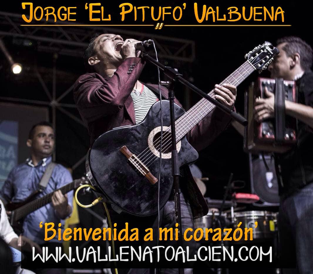 Bienvenida a mi corazon Jorge El pitufo Valbuena