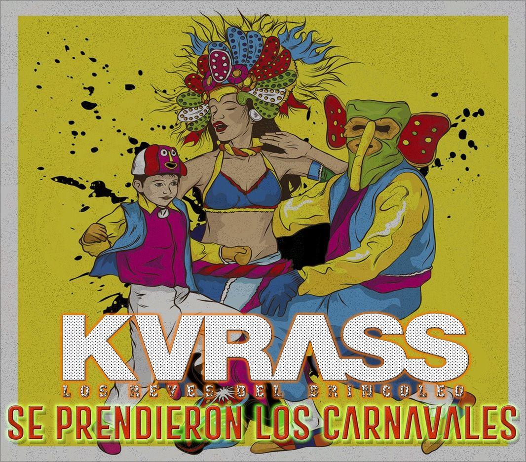 Se Prendieron Los Carnavales Con Grupo Kvrass