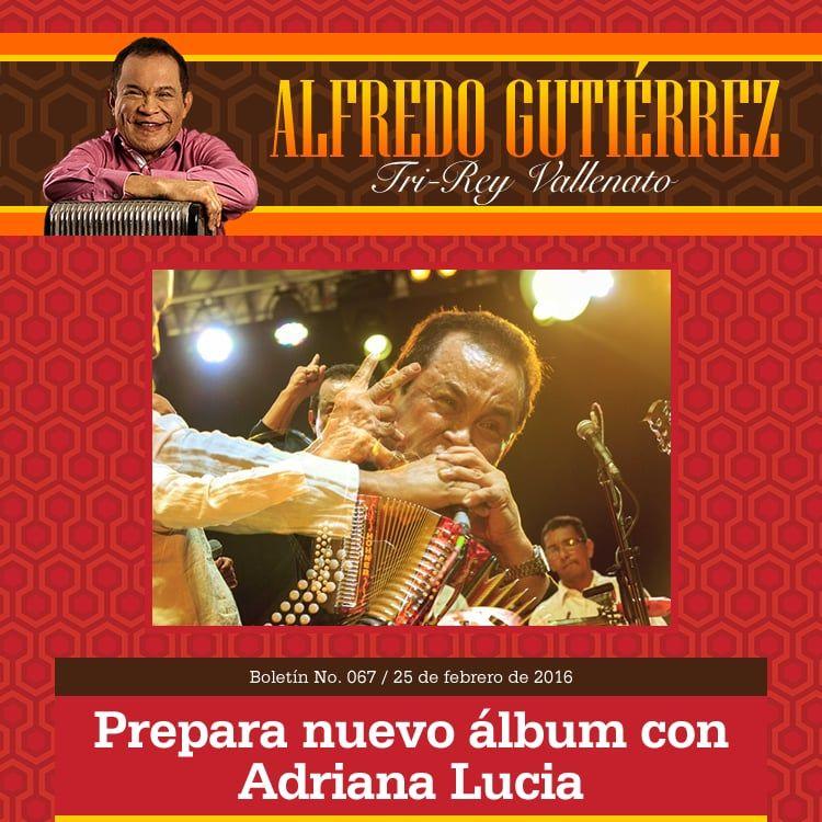 Alfredo Gutiérrez prepara cd con Adriana Lucia