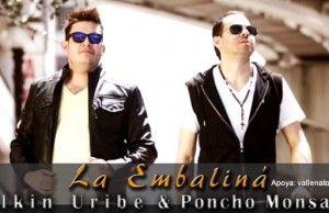 La embaliná Elkin Uribe y Poncho Monsalvo