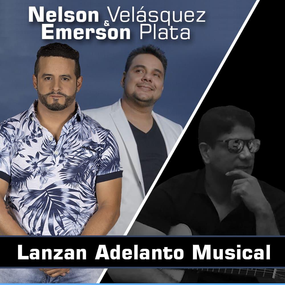 Nelson Velásquez & Emerson Plata lanzan adelanto musical