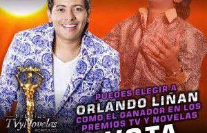 Orlando Liñán nominado a Protagonista Favorito Masculino de los Premios TV y Novela