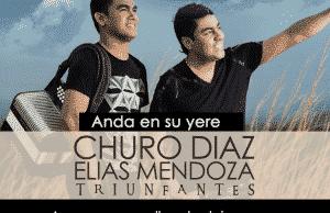 Anda en su Yere Churo Diaz & Elias Mendoza