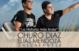 La historia más linda Churo Diaz & Elias Mendoza