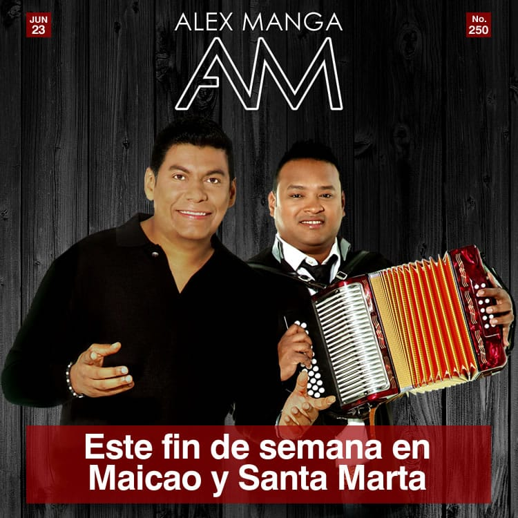 Alex Manga este fin de semana en Maicao y Santa Marta