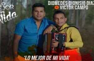 Lo Mejor de mi vida Diomdes Dionisio Diaz