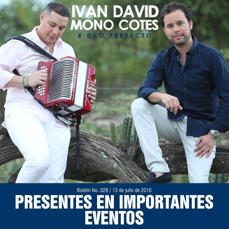 Iván David Villazón & Mono Cotes , presentes en importantes eventos