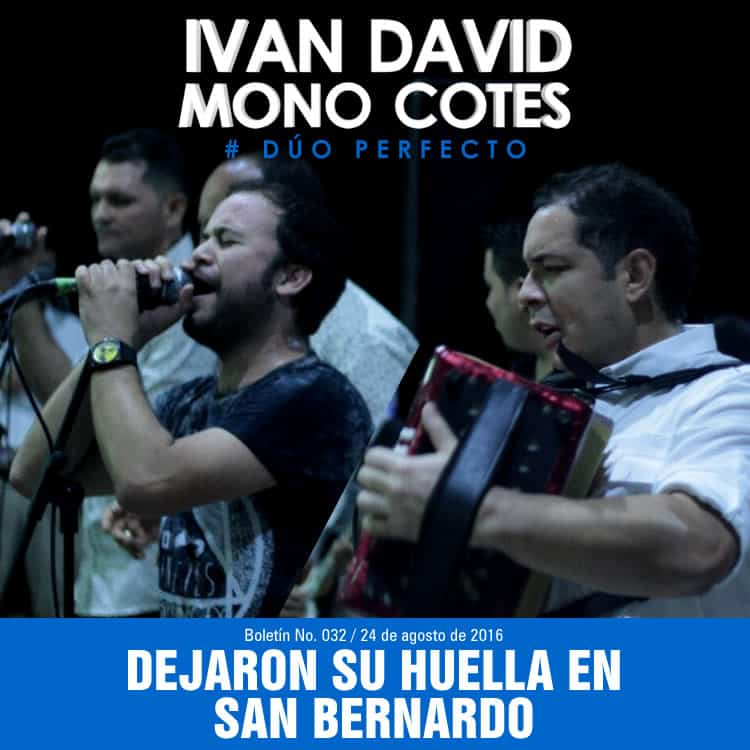IVÁN DAVID & MONO COTES dejaron su huella en San Bernardo