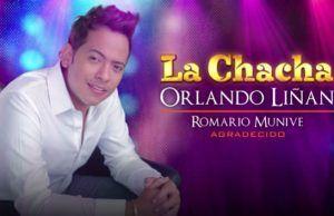 Orlando Liñan La chacha