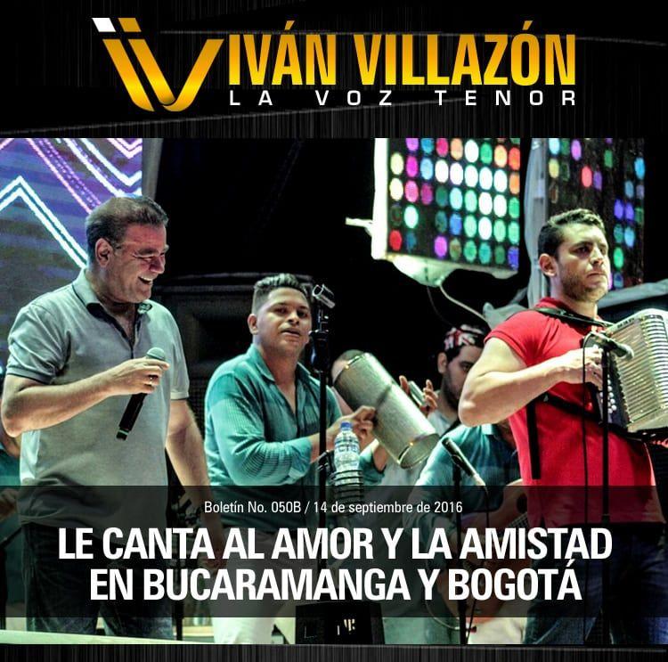 IVÁN VILLAZÓN le canta al amor y la amistad en Bucaramanga y Bogotá