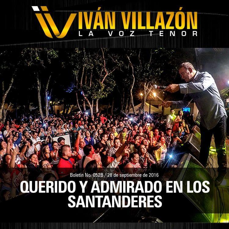 Ivan Villazon querido y admirado en los santanderes