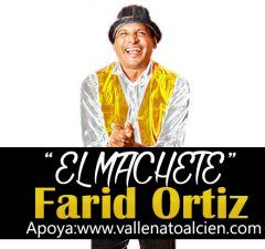 El Machete Farid Ortiz