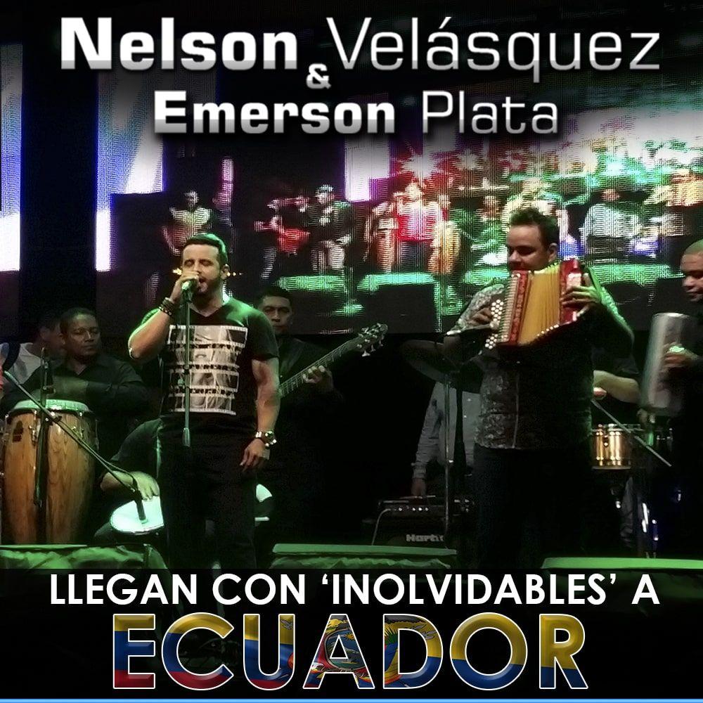 Nelson Velásquez & Emerson Plata Llegan con 'Inolvidables' a Ecuador