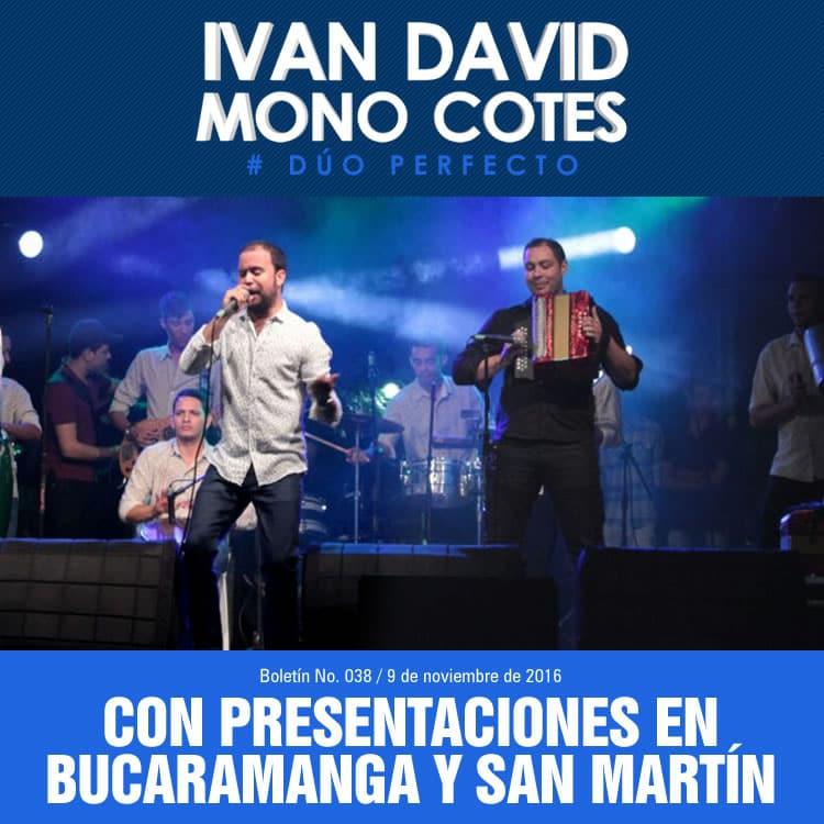 Iván David Villazón & Mono Cotes con presentaciones en Bucaramanga y San Martín