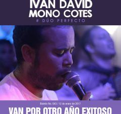 Iván David Villazón & Mono Cotes van por otro año exitoso
