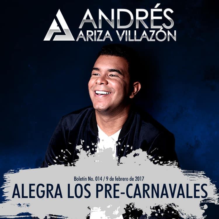 Andrés Ariza Villazón alegra los pre-carnavales