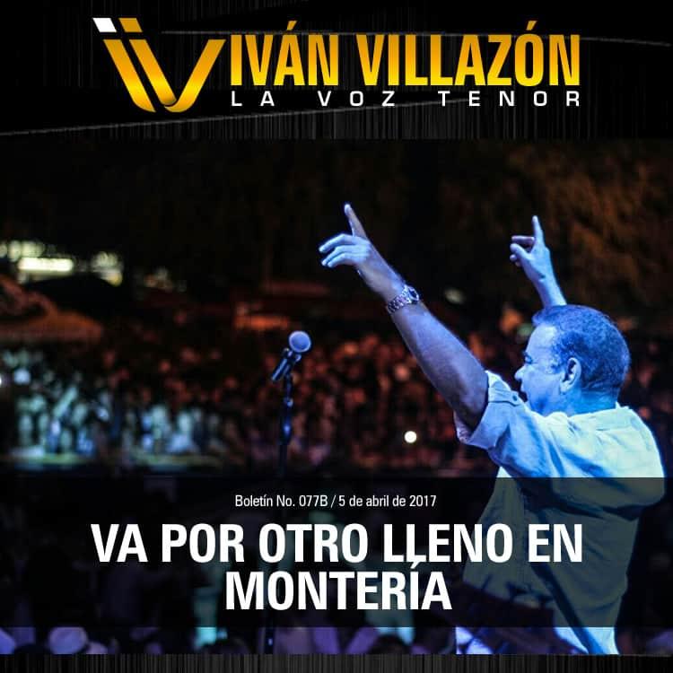 Iván Villazón va por otro lleno en Montería