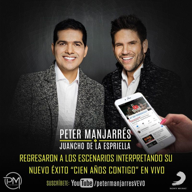 Peter Manjarres & Juancho de la Espriella Cien años contigo