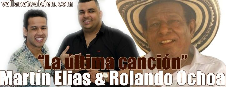 La ultima cancion Martin Elias & Rolando Ochoa