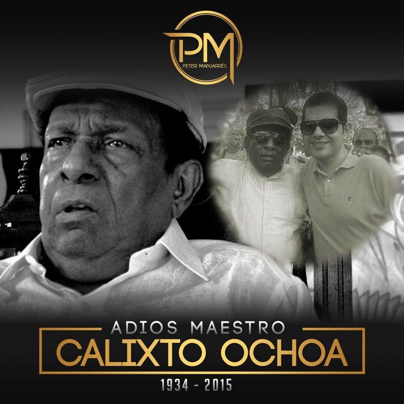 Peter Manjarres Adios maestro Calixto Ochoa